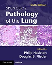 Spencer's Pathology of the Lung (English Edition)