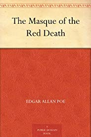 The Masque of the Red Death (紅死魔的面具 ) (免費公版書) (English Edition)