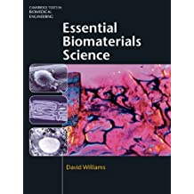 Essential Biomaterials Science (Cambridge Texts in Biomedical Engineering) (English Edition)