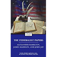 The Federalist Papers (Enriched Classics) (English Edition)