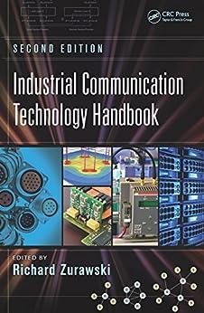 """Industrial Communication Technology Handbook (Industrial Information Technology 8) (English Edition)"",作者:[Richard Zurawski]"
