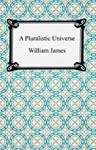 A Pluralistic Universe (English Edition)