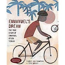 Emmanuel's Dream: The True Story of Emmanuel Ofosu Yeboah (English Edition)