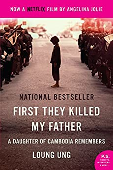 """""""First They Killed My Father: A Daughter of Cambodia Remembers (English Edition)"""",作者:[Loung Ung]"""