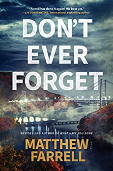 """""""Don't Ever Forget (Adler and Dwyer Book 1) (English Edition)"""",作者:[Matthew Farrell]"""