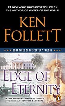 """Edge of Eternity (The Century Trilogy, Book 3)"",作者:[Ken Follett]"