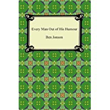 Every Man Out of His Humour (English Edition)