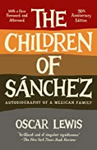 The Children of Sanchez: Autobiography of a Mexican Family (English Edition)