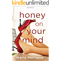 Honey on Your Mind (The (Mis)Adventures of Waverly Bryson Bo…