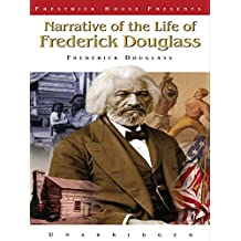 Narrative of the Life of Frederick Douglass (English Edition)