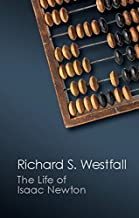 The Life of Isaac Newton (Canto Classics) (English Edition)