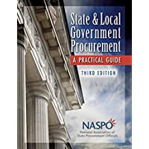 State and Local Government Procurement: A Practical Guide, 3rd Edition (English Edition)