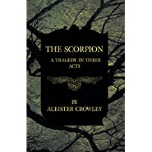 The Scorpion - A Tragedy In Three Acts (English Edition)
