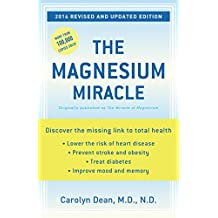 The Magnesium Miracle (Revised and Updated) (English Edition)
