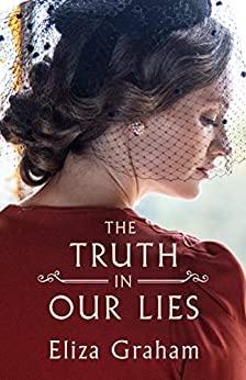 """""""The Truth in Our Lies (English Edition)"""",作者:[Eliza Graham]"""