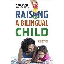 Raising a Bilingual Child (Living Language Series) (English Edition)