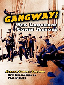 """Gangway!: Sea Language Comes Ashore (Dover Books on Language) (English Edition)"",作者:[Joanna Carver Colcord, Paul Dickson]"