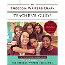The Freedom Writers Diary Teacher's Guide (English Edition)