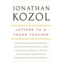 Letters to a Young Teacher (English Edition)