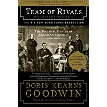 Team of Rivals: The Political Genius of Abraham Lincoln (English Edition)