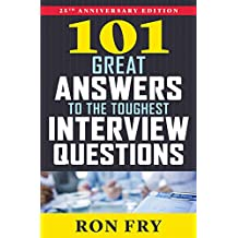 101 Great Answers to the Toughest Interview Questions (English Edition)