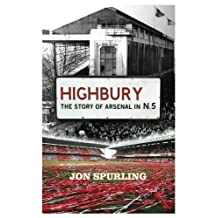 Highbury: The Story of Arsenal In N.5 (English Edition)