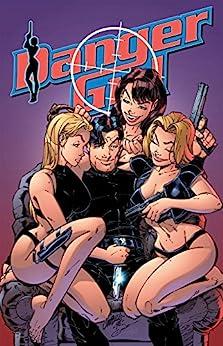 """Danger Girl #3 (English Edition)"",作者:[J. Scott Campbell, Andy Hartnell, Alex Garner, Guy Major, Justin Ponsor]"