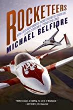 Rocketeers: Visionaries and Daredevils of the New Sp (English Edition)