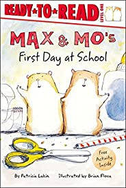 Max & Mo's First Day a