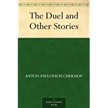 The Duel and Other Stories (免费公版书) (English Edition)