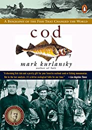 Cod: A Biography of the Fish that Changed the World (English Edition)