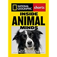 Inside Animal Minds: The New Science of Animal Intelligence (English Edition)