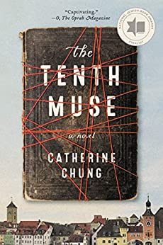 """""""The Tenth Muse: A Novel (English Edition)"""",作者:[Catherine Chung]"""