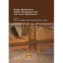 Bridge Maintenance, Safety, Management and Life-Cycle Optimization: Proceedings of the Fifth International IABMAS Conference, Philadelphia, USA, 11-15 ... Safety and Management) (English Edition)