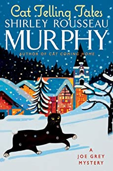 """Cat Telling Tales (Joe Grey Mystery Book 17) (English Edition)"",作者:[Shirley Rousseau Murphy]"