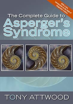 """""""The Complete Guide to Asperger's Syndrome (English Edition)"""",作者:[Tony Attwood]"""