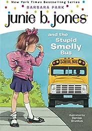 Junie B. Jones #1: Junie B. Jones and the Stupid Smelly Bus (English Edition)