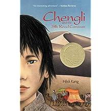 Chengli and the Silk Road Caravan (English Edition)