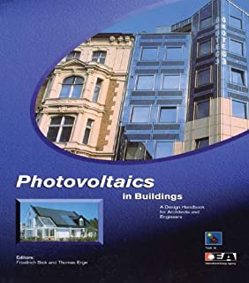 Photovoltaics in Buildings: A Design Handbook for Architects and Engineers (English Edition)