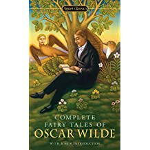 Complete Fairy Tales of Oscar Wilde (Signet Classics) (English Edition)