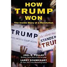How Trump Won: The Inside Story of a Revolution (English Edition)