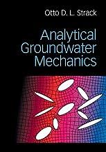 Analytical Groundwater Mechanics (English Edition)