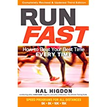 Run Fast: How to Beat Your Best Time Every Time (English Edition)