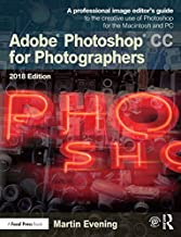 Adobe Photoshop CC for Photographers 2018 (English Edition)