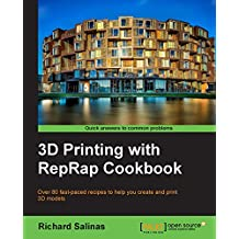 3D Printing with RepRap Cookbook (English Edition)