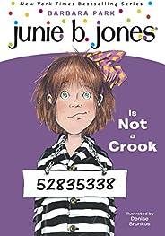 Junie B. Jones #9: Junie B. Jones Is Not a Crook (English Edition)