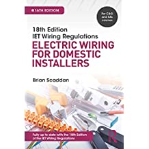 IET Wiring Regulations: Electric Wiring for Domestic Installers (English Edition)