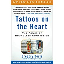 Tattoos on the Heart: The Power of Boundless Compassion (English Edition)