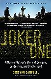 Joker One: A Marine Platoon's Story of Courage, Leadership…