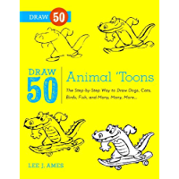 Draw 50 Animal 'Toons: The Step-by-Step Way to Draw Dogs, Ca…